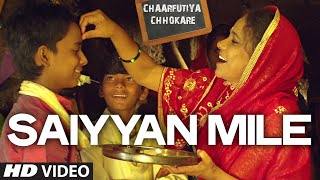 Saiyyan Mile VIDEO Song | Chaarfutiya Chhokare | T-SERIES