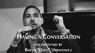 Having a Conversation - Documentary