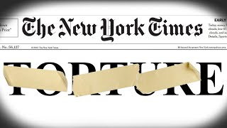 New York Times Now Using Torture, Finally