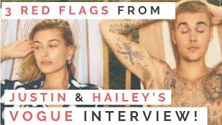 RED FLAGS: Love Lessons From Justin Bieber & Hailey Baldwin's Marriage & Vogue Interview