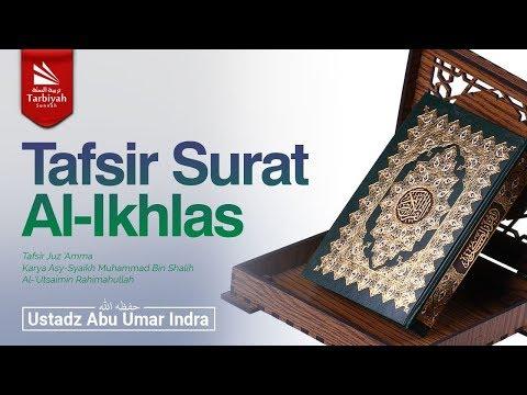 Tafsir Surat Al-Ikhlas (Tafsir Juz 'Amma)