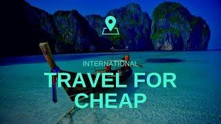 Travel Abroad Cheap | Cheap Flights Abroad