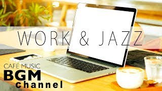 Jazz For Work Cafe Music Jazz & Bossa Nova Instrumental Music Background Music