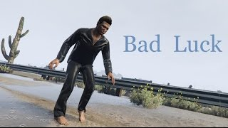 GTA 5: Bad Luck (GTA V Machinima)