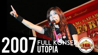 "KERENN ... UTOPIA ""  TAMPIL POLOS BANGETT ... (Live Konser Serdang Bedagal 18 Agustus 2007)"