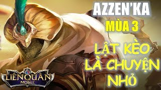 Bị giảm sức mạnh nhưng Azzen'Ka vẫn rất mạnh với cách lên đồ mới này! Liên quân Mobile MOBA Việt