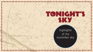 Astronomy Video: Tonight s Sky  November 2016