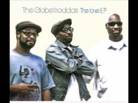 The Globetroddas - Livin In The Struggle
