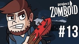 LETS PLAY PROJECT ZOMBOID | EPISODE 13