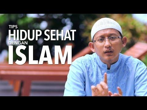 Ceramah Singkat: Tips Hidup Sehat dengan Islam - Ustadz Badrusalam, Lc.