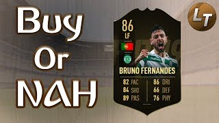 2IF Bruno Fernandes!  |  Buy or Nah  |  FIFA 19 Player Review Series