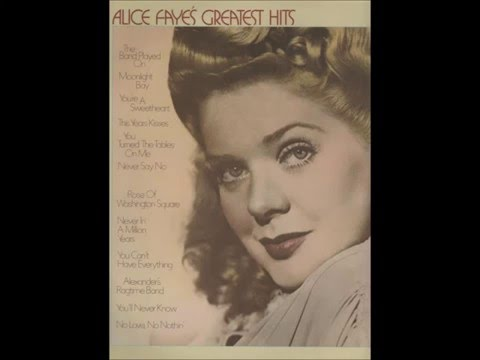 Alice Faye - You Can't Have Everything