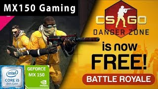 CSGO : Battle Royale🔫| GeForce MX150 | i5 8250u | 8GB DDR4 | Acer Aspire 5 | Budget Gaming Laptop |