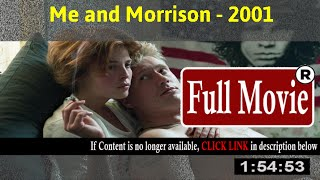Me and Morrison (2001) - Official Trailer