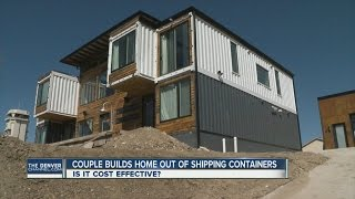 Couple builds home out of shipping containers