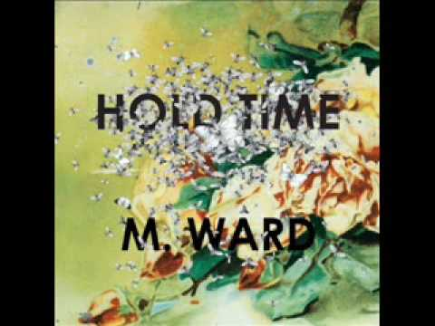 M Ward - Outro Aka Im A Fool To Want You