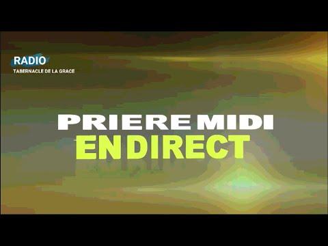 PRIÈRE MIDI - MOMENT DE DÉBLOCAGE - EN DIRECT / RADIO TABERNACLE DE LA GRÂCE  / LUNDI 2 NOV 2020