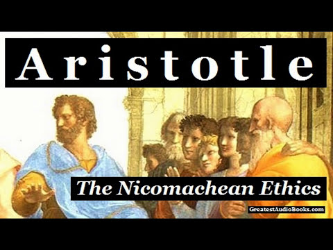 ARISTOTLE: The Nicomachean Ethics - FULL AudioBook | Greatest Audio Books