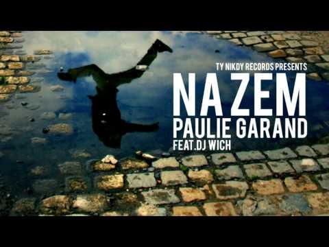 Paulie Garand (prod. DJ Wich) - Na zem