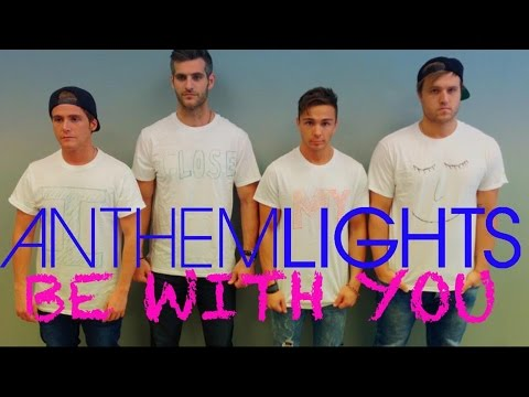 Anthem Lights - be With You (official T-shirt Craziness) video