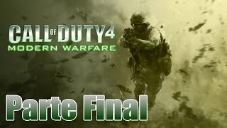 Call of Duty 4: Modern Warfare Gameplay Español Parte 14 Final - Pc 1080p 60 fps - No Comentado