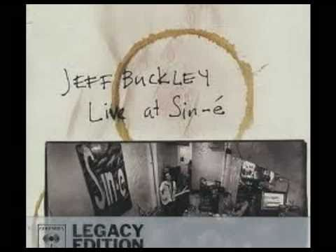 Jeff Buckley - Lover, You Should've Come Over (Live at Sin-é)