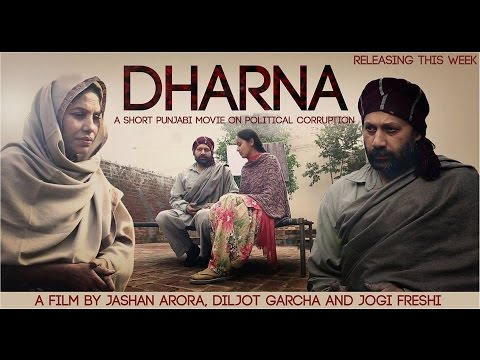 Dharna | A Short Punjabi Movie on Political Corruption | Jashan Arora | Diljot Garcha | Jogi Freshi.