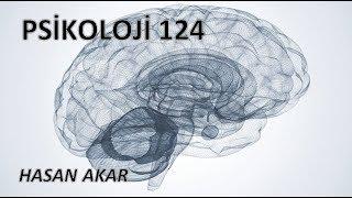Hasan Akar - Psikoloji 124
