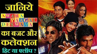 Awara Paagal Deewana 2002 Movie Budget, Box Office Collection, Verdict and Facts