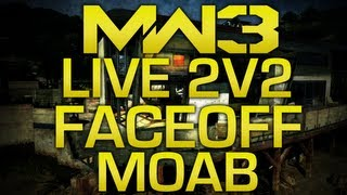 MW3 LIVE MOAB on 2v2 Face Off with Ali A