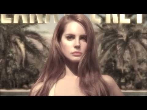 Lana Del Rey - Born to Die (The Two Friends Remix)