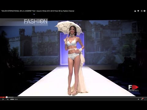 """SALON INTERNATIONAL DE LA LINGERIE"" Part 1 Autumn Winter 2014 2015 Paris HD by Fashion Channel"