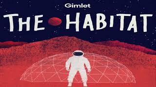 SCIENCE & MEDICINE - The Habitat - Episode 2: Every Day Goes By Faster and Faster