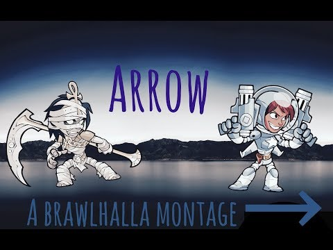 Arrow - A Brawlhalla Montage (+CC Giveaway