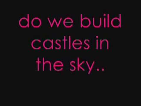 Castles in the sky - lyrics