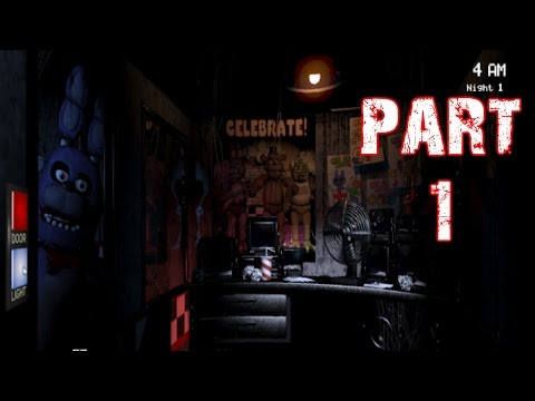 Five Nights at Freddy's Gameplay Walkthrough Part 1 - Screw this game (PC)