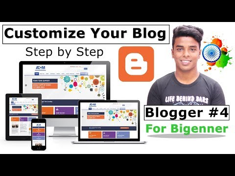 Customize Blogger Blog Like a Pro - Step by Step For Beginners