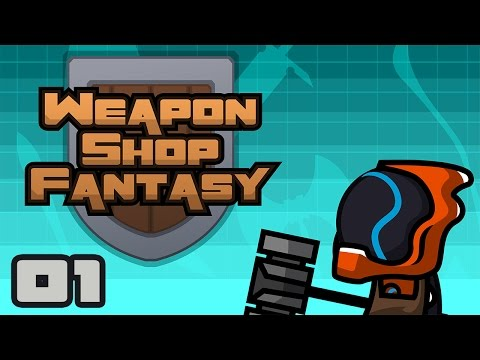 Let's Play Weapon Shop Fantasy - PC Gameplay Part 1 - Unholy Vampires! A Weapon Shop?!