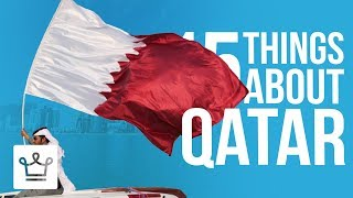 15 Things You Didn't Know About Qatar