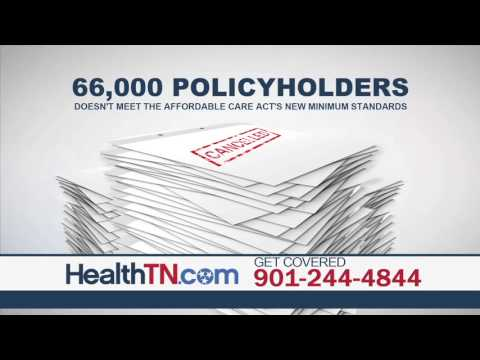 Cancelled Health Insurance Plans In Tennessee I Affordable Care Act's new minimum standards