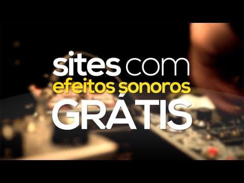 Sites com efeitos sonoros GRÁTIS