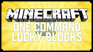 Minecraft: One Command Lucky Blocks! (MC Command Block Creation)
