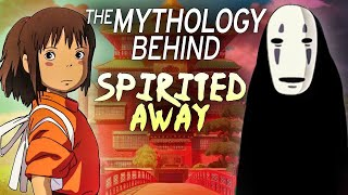 Spirited Away Revealed: The Real Mythology & Folklore Explained!