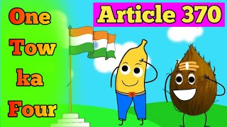 Article 370 || independence day special || Angry Prash New Video Ft. Peru Point