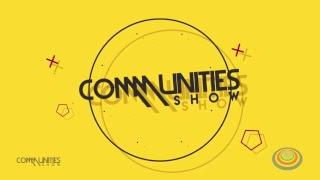 Communities Show #68 com a Cantora Anna Luiza
