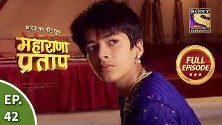 Bharat Ka Veer Putra - Maharana Pratap - Episode 42 - 6th August 2013