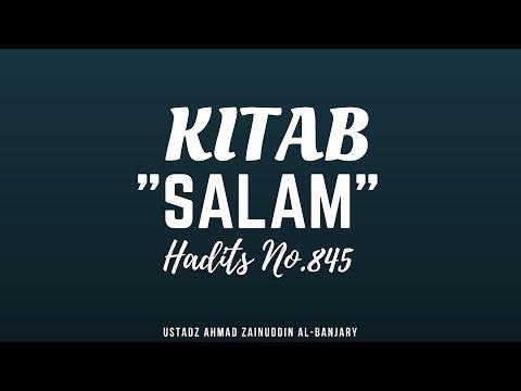 Kitab Salam Hadits No. 845 - Ustadz Ahmad Zainuddin, Lc