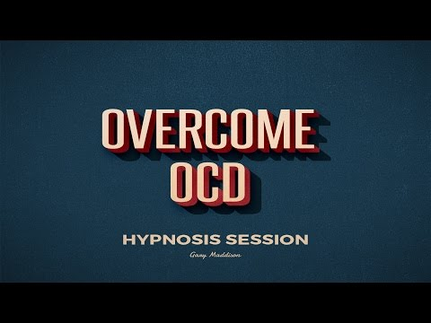 Overcome OCD Complete Hypnosis Session