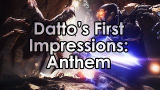 Datto's First Impressions on Anthem