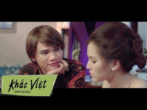Phim ca nhạc Từ Bỏ... Anh Yêu Em (Phần 1) - Khắc Việt thumbnail